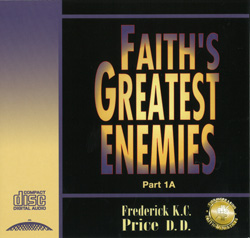Image of Faith's Greatest Enemies Pt 1A
