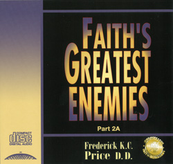 Image of Faith's Greatest Enemies Pt 2A