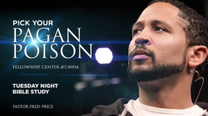 Image of Pick Your Pagan Poison DVD #16 06-18-19 by Pastor Fred Price, Jr.