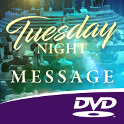 Image of Tuesday Night Message DVD 10-01-19
