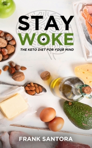 Image of Stay Woke: The Keto Diet for Your Mind
