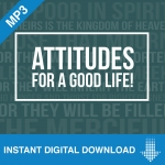 Image of 8 Attitudes for a Good Life - Download
