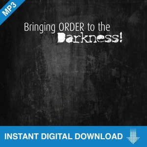 Image of Bringing Order to the Darkness MP3 Download