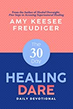 Image of The 30-Day Healing Dare Devotional by Amy Freudiger