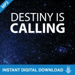 Image of Destiny is Calling, 6 Part Download