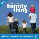 Image of Fixing the Family Thing Conference 2010, 5 Part Download
