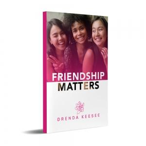 Image of Friendship Matters Book by Drenda Keesee