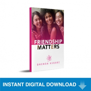Image of Friendship Matters E-Book by Drenda Keesee