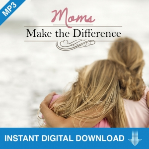 Image of Moms Make the Difference MP3 Download