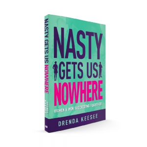 Image of Nasty Get Us Nowhere Book by Drenda Keesee