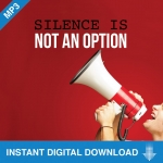 Image of Silence Is Not An Option Download