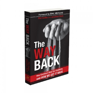Image of The Way Back: How Christians Blew Our Credibility and How We Get It Back
