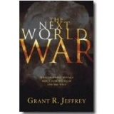 Image of The Next World War - Book - What Prophecy Reveals About Extreme Islam and the West