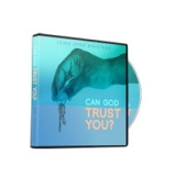 Image of Can God Trust You? Broadcast CD