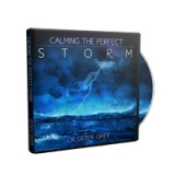 Image of Calming the Perfect Storm CD