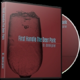 Image of First Handle the Deer Park Broadcast CD