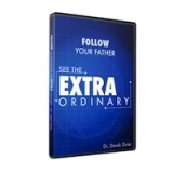 Image of Follow Your Father, See the Extraordinary CD