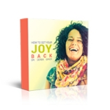 Image of How to Get Your Joy Back CD