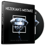 Image of Hezekiah's Mistake Broadcast CD