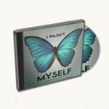 Image of I Wasn't Myself CD