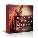 Image of Making Jesus Marvel CD