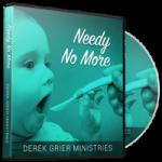 Image of Needy No More CD