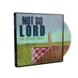 Image of Not So, Lord CD