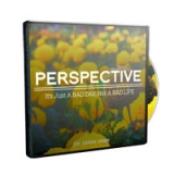 Image of Perspective: It's Just a Bad Day, Not a Bad Life CD