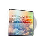 Image of Rediscovering Faith and Healing CD