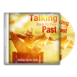 Image of Talking Back to Your Past CD