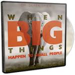Image of When Big Things Happen to Small People CD