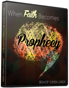 Image of When Faith Becomes Prophesy CD