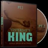 Image of Yesterday's King Pt. 2 CD
