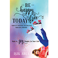 Image of Be Happy and Free Today! BK