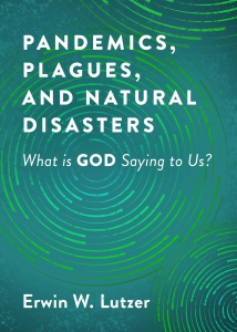 Image of Pandemics, Plagues, and Natural Disasters: What is GOD Saying to Us?