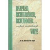 Image of Baffled, Bewildered, Befuddled ... And Searching! Why?