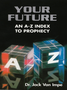 Image of Your Future - An A - Z Index to Prophecy