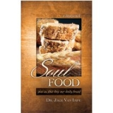 Image of Soul Food Give Us This Day Our Daily Bread