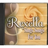 Image of Rexella Sings Songs For You