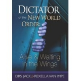 Image of Dictator of the New World Order: Alive & Waiting in the Wings DVD CC