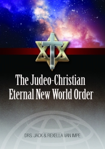 Image of The Judeo-Christian Eternal New World Order