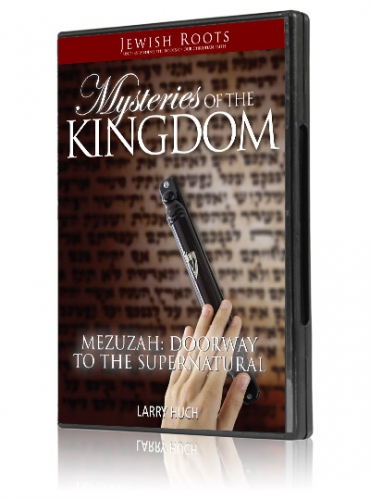 Image of Mysteries of the Kingdom: The Mezuzah - Doorway to the Supernatural