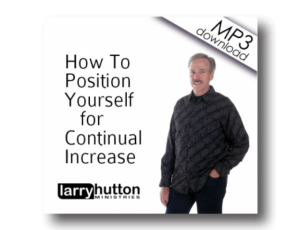 Image of How To Position Yourself For Continual Increase (MP3)
