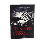 Image of Trained to Conquer Book by Pastor Teresa
