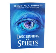 Image of Discerning of Spirits: 7 Dimensions of Revelation bookApostle Demontae Edmonds