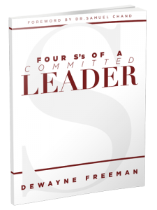 Image of The Four S's of a Committed Leader by Dewayne Freeman