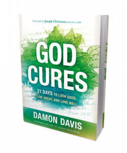 Image of God Cures: 21 Days to Look Good, Live Great, and Love Well Book