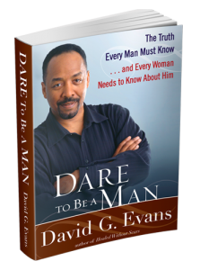 Image of Dare to Be a Man by David G. Evans
