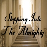 Image of Stepping into the Almighty 4-DVD Series