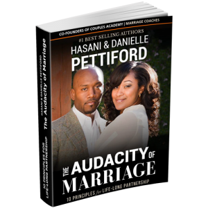 Image of The Audacity of Marriage by Hasani & Danielle Pettiford